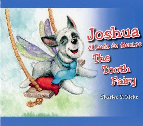 9780982163573: Joshua The Tooth Fairy (English and Spanish Edition)