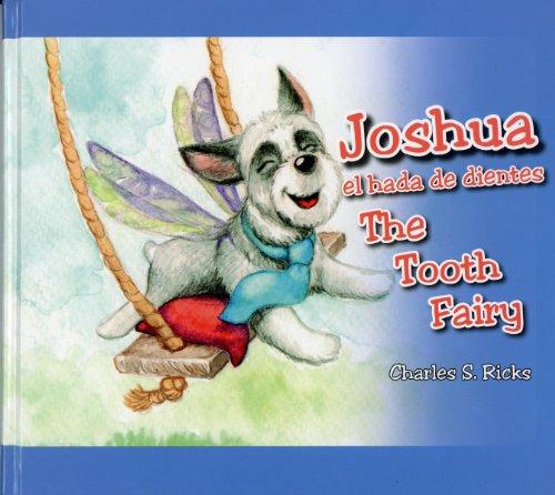 9780982163597: Joshua The Tooth Fairy (English and Spanish Edition)