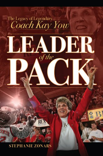9780982165249: Leader of the Pack: The Legacy of Legendary Coach Kay Yow