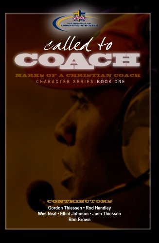 Called to Coach: Book One: Gordon Thiessen, Wes