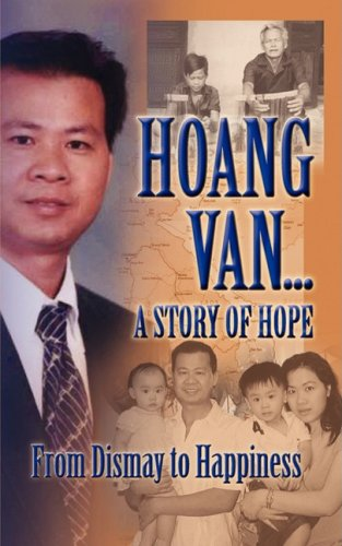 Hoang Van.a Story of Hope from Dismay to Happiness: Hoang Van
