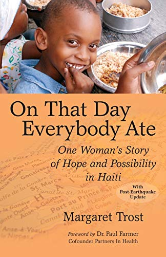 9780982165690: On That Day, Everybody Ate: One Woman's Story of Hope and Possibility in Haiti