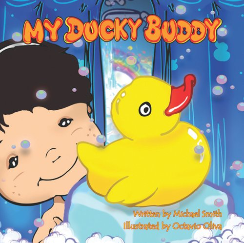 My Ducky Buddy (0982167547) by Michael Smith