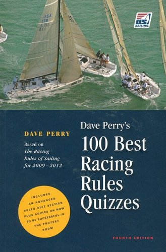 9780982167601: Dave Perry's 100 Best Racing Rules Quizzes