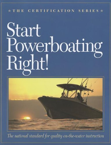 9780982167670: Start Powerboating Right! (Certification (U.S. Sailing))
