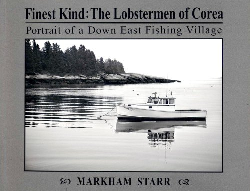 9780982168547: Finest Kind: The Lobstermen of Corea