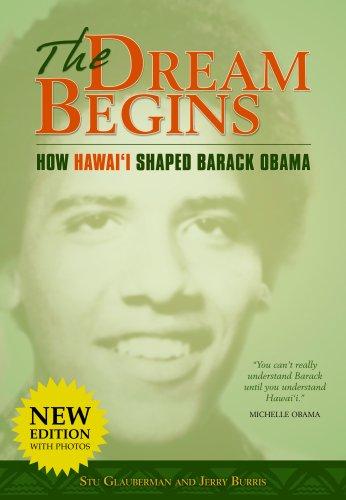 9780982169827: The Dream Begins: How Hawaii Shaped Barack Obama