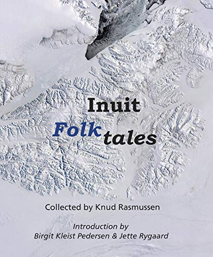 9780982170311: Inuit Folk-Tales (Adventures in New Lands)