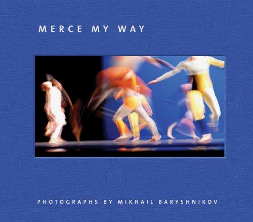 Merce My Way (Signed): Baryshnikov, Mikhail