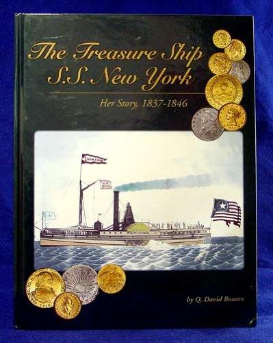 9780982174203: The Treasure Ship S.S. New York: Her Story 1837-1846