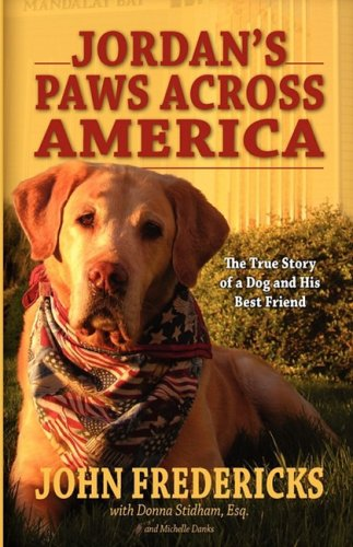 9780982176207: Jordan's Paws Across America: The True Story of a Dog and His Best Friend