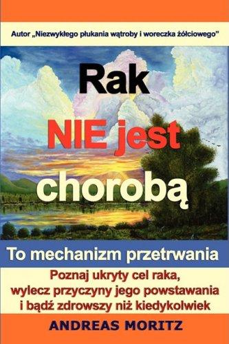 9780982180143: Rak nie jest choroba (Polish Edition)