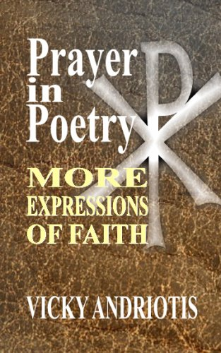 9780982180815: Prayer In Poetry - More Expressions Of Faith