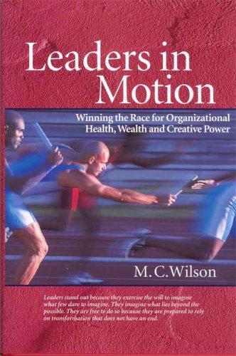9780982182505: Leaders in Motion