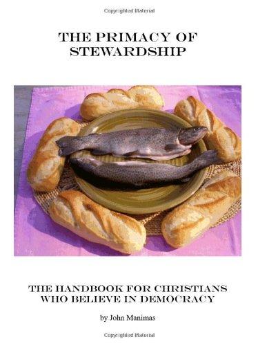 The Primacy of Stewardship: Medeiros, John Manimas