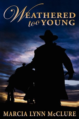 Weathered Too Young: Marcia Lynn McClure