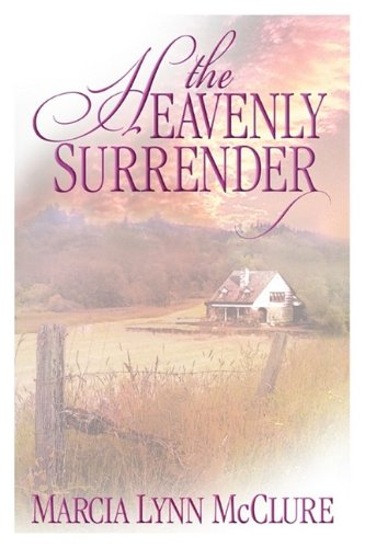 9780982192153: The Heavenly Surrender