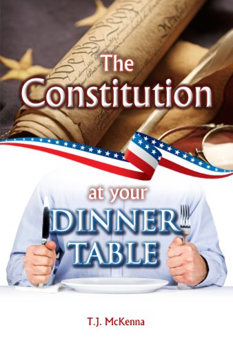 9780982193280: The Constitution At Your Dinner Table
