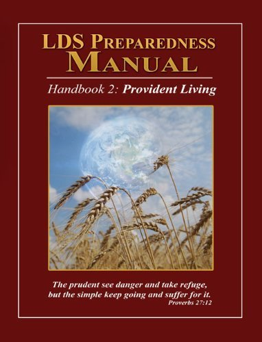 LDS Preparedness Manual: Christopher M. Parrett