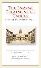 9780982196526: The Enzyme Treatment of Cancer