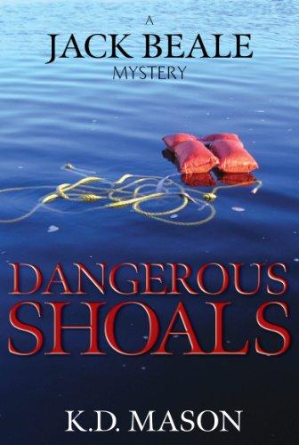 Dangerous Shoals: K.D. Mason