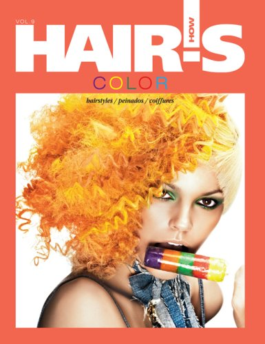 9780982203712: Hair's How, vol. 9: Color - Hairstyling Book (English, Spanish and French Edition) (English, Spanish, French and German Edition)
