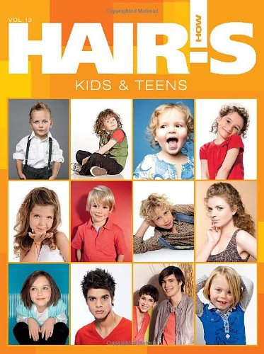 9780982203767: HAIR'S H0W, Vol. 13: KIDS AND TEENS - Hairstyling Book (English, Spanish, French, Italian and German Edition)