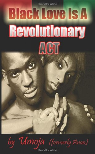 Black Love Is a Revolutionary ACT: Umoja