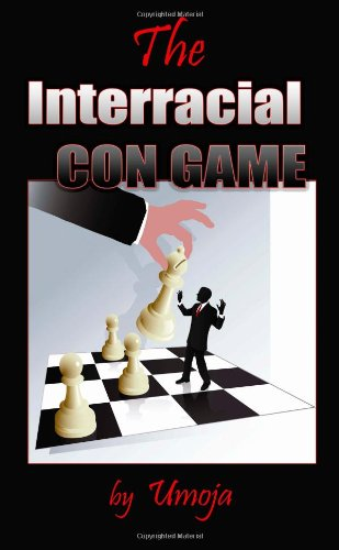 9780982206126: The Interracial Con Game