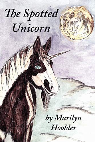 The Spotted Unicorn: Marilyn Hoobler