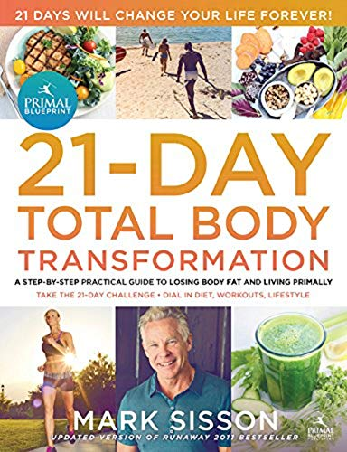 9780982207772: The Primal Blueprint 21-Day Total Body Transformation: A step-by-step, gene reprogramming action plan