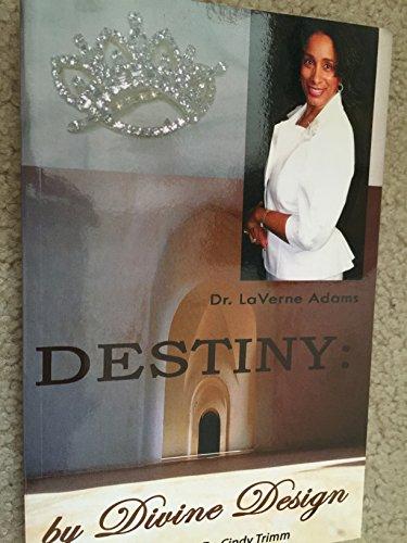 9780982208809: Destiny: by Divine Design
