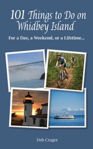 9780982209806: 101Things to Do on Whidbey Island: For a day, a weekend, or a Lifetime...