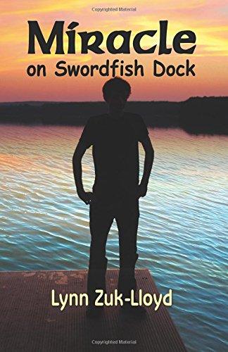 Miracle on Swordfish Dock: Lynn Zuk-Lloyd