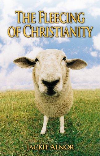9780982211946: The Fleecing Of Christianity