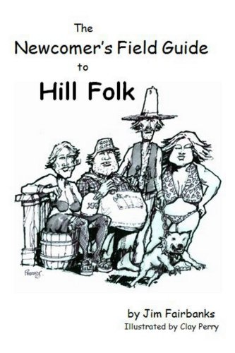 9780982215302: The Newcomers Field Guide to Hill Folk