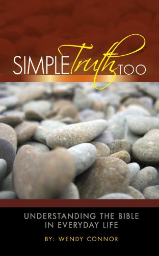 9780982217719: Simple Truth Too: Understanding the Bible In Everyday Life
