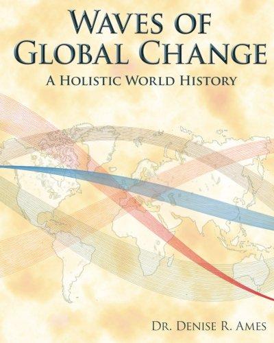 9780982218006: Waves of Global Change: A Holistic World History