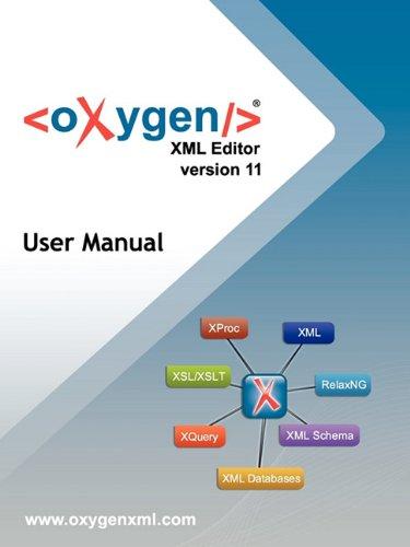 9780982219133: Oxygen XML Editor Version 11 User Manual