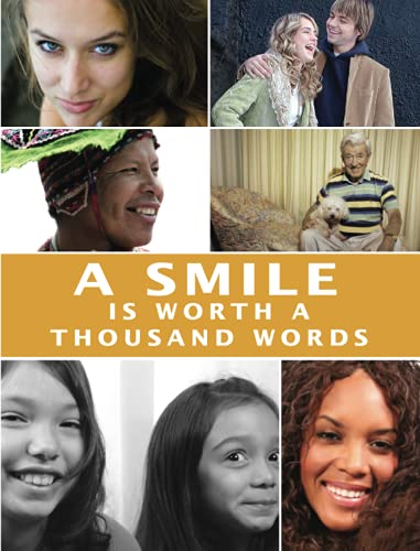9780982220061: A Smile is Worth a Thousand Words : A Photographic Tour of Happiness: Deluxe Edition
