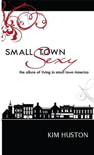 9780982220146: Small Town Sexy