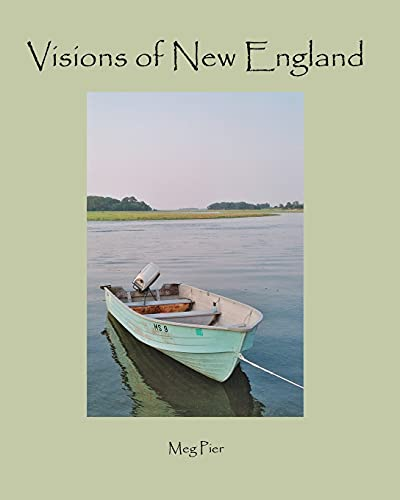 9780982220245: Visions of New England: a book of photography and quotations to inspire a sense of awe