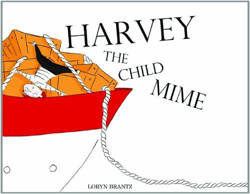 9780982220559: Harvey the Child Mime