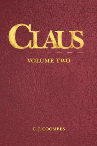 9780982221365: Claus: A Christmas Incarnation Book 2 (The Woman, Vol 2:1)