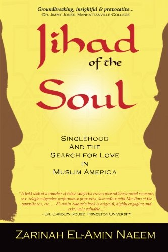 9780982221501: Jihad of the Soul: Singlehood and the Search for Love in Muslim America