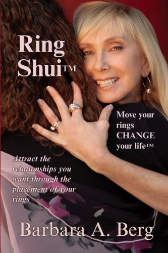 Ring Shui Move your rings CHANGE your life: Berg, Barbara A.