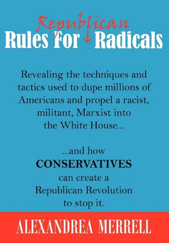 9780982222980: Rules For Republican Radicals