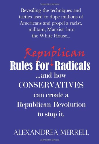 9780982222997: Rules For Republican Radicals