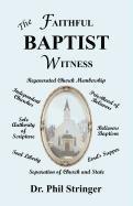 The Faithful Baptist Witness: Phil Stringer
