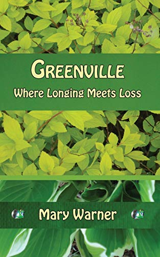 9780982224106: Greenville: Where Longing Meets Loss